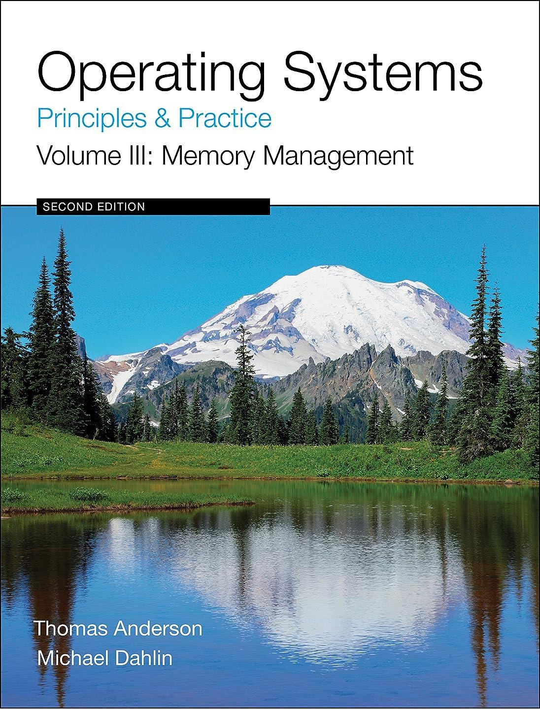 翻訳ジェスチャーレンダリングOperating Systems: Principles and Practice (Volume 3 of 4) (English Edition)