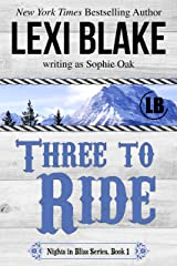 Three to Ride (Nights in Bliss, Colorado Book 1) Kindle Edition