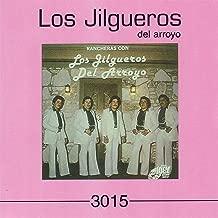 Rancheras con Los Jilgueros del Arroyo