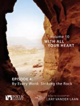 That the World May Know, Volume 10: By Every Word Striking the Rock