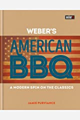 Weber's American Barbecue Kindle Edition