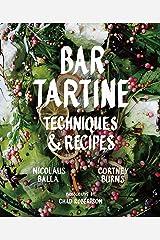 Bar Tartine: Techniques & Recipes Kindle Edition