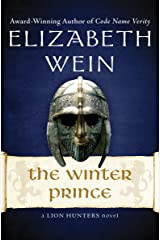The Winter Prince (The Lion Hunters series Book 1) Kindle Edition