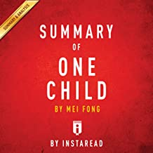Summary of One Child by Mei Fong | Includes Analysis