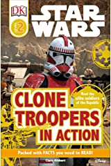 Star Wars: Clone Troopers in Action (DK Readers, Level 2: Beginning to Read Alone) Paperback