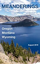 Meanderings - August 2019: A Quarterly Travel Magazine