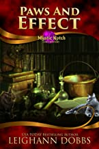 Paws and Effect (Mystic Notch Cozy Mystery Series Book 4)