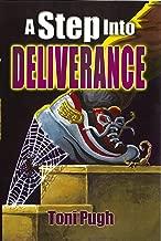 A Step Into Deliverance