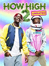 How High 2 (Unrated)