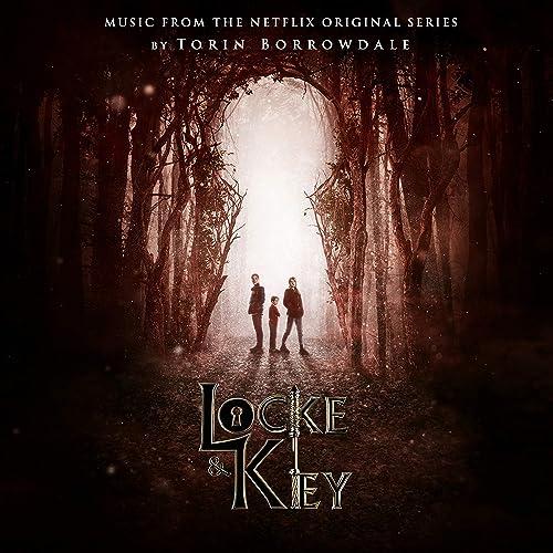 Locke & Key (Music from the Netflix Original Series) by Torin ...