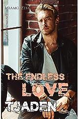 Tjaden: The endless love Kindle Ausgabe