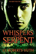 Whispers of the Serpent: A Gripping Supernatural Thriller (Zoë Delante Thrillers Book 2)