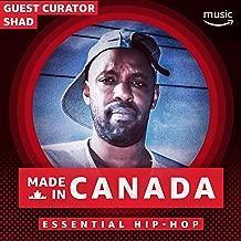 Made in Canada: Essential Hip Hop