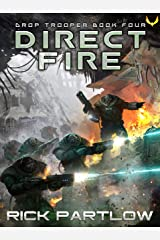 Direct Fire (Drop Trooper Book 4) Kindle Edition