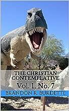 THE CHRISTIAN CONTEMPLATIVE: Vol. 1, No. 7