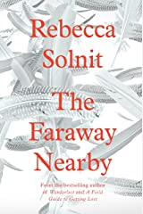 The Faraway Nearby Kindle Edition
