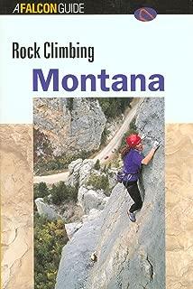 Rock Climbing Montana (Regional Rock Climbing Series)
