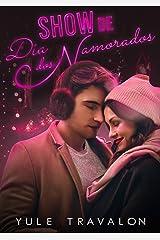 Show de dia dos Namorados eBook Kindle