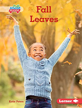 Fall Leaves (Seasons All Around Me (Pull Ahead Readers — Nonfiction))