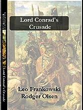 Lord Conrad's Crusade: Book 7 in the Adventures Of Conrad Stargard