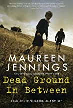 Dead Ground in Between (Tom Tyler Mystery Series Book 4)