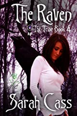 The Raven (The Tribe 4) Kindle Edition