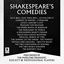 Shakespeare: The Comedies: Featuring All 13 of William Shakespeare's Comedic Plays: Argo Classics