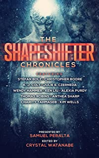 The Shapeshifter Chronicles (Future Chronicles Book 13)