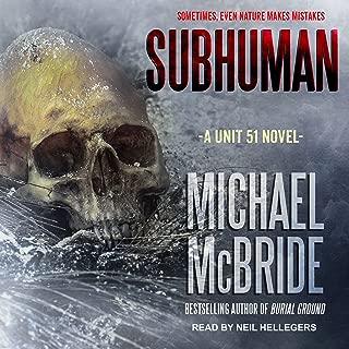 Subhuman: Unit 51, Book 1