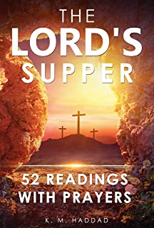 The Lord's Supper: 52 Readings With Prayers