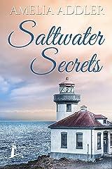Saltwater Secrets (Westcott Bay Novel Book 3) Kindle Edition