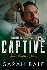 Captive: Hook and His Darling Part 1 (Bale's Bedtime Stories) Kindle Edition