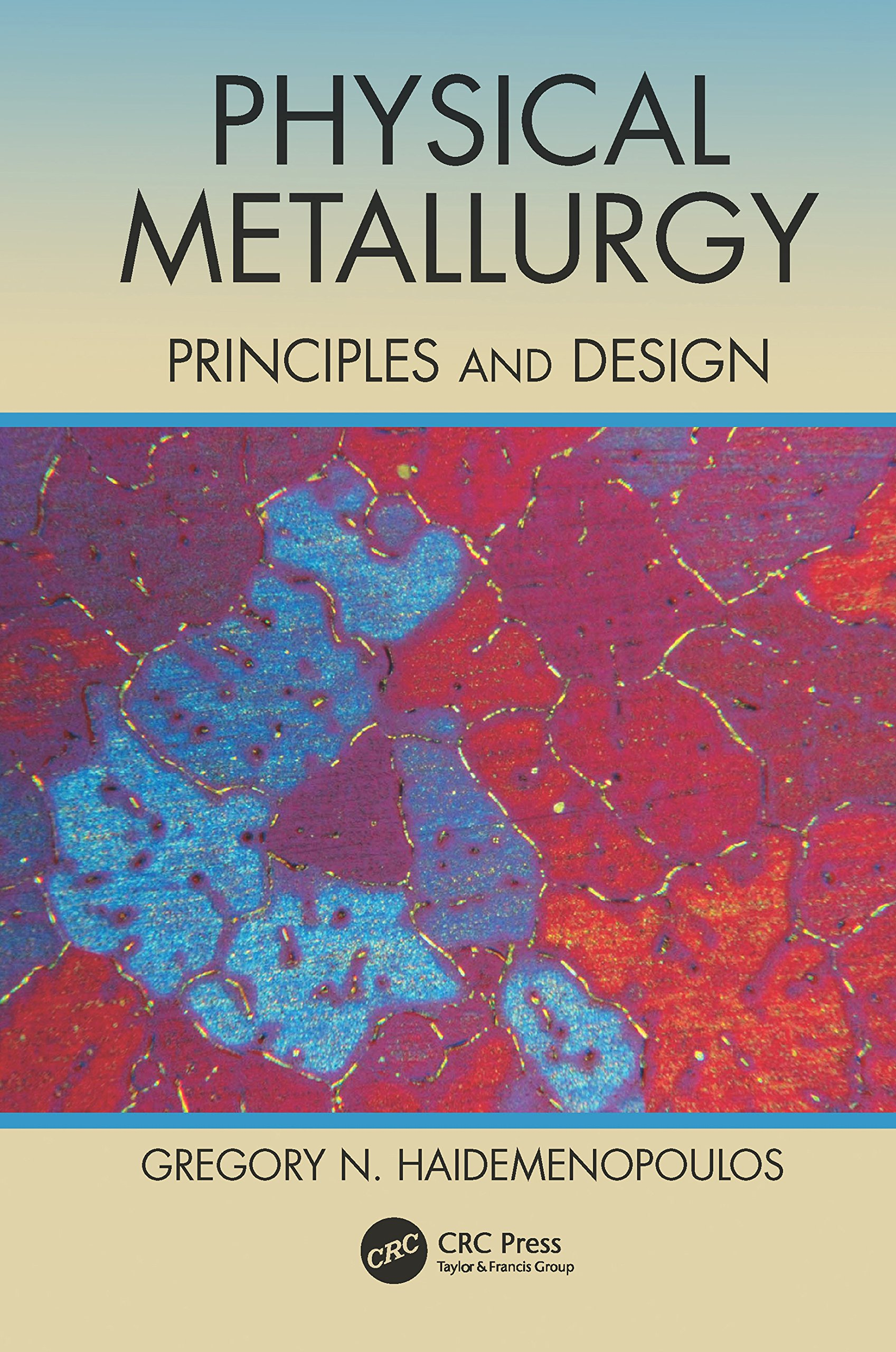 Image OfPhysical Metallurgy: Principles And Design (English Edition)