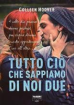 Tutto ciò che sappiamo di noi due (Life) (Slammed (versione italiana) Vol. 2) (Italian Edition)