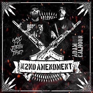 The 2nd Amendment [Explicit]