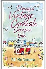 Daisy's Vintage Cornish Camper Van: Escape into a heartwarming, feelgood summer read (English Edition) Format Kindle