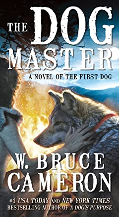 The Dog Master: A Novel of the First Dog (English Edition)