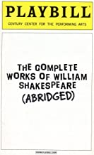 The Complete Works of William Shakespeare (Abridged) Playbill for the Broadway Engagement at Century Center for the Perfor...