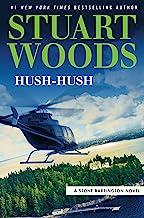 Hush-Hush (A Stone Barrington Novel Book 56) PDF