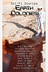 Sci-fi Stories - Earth Colonies Kindle Edition
