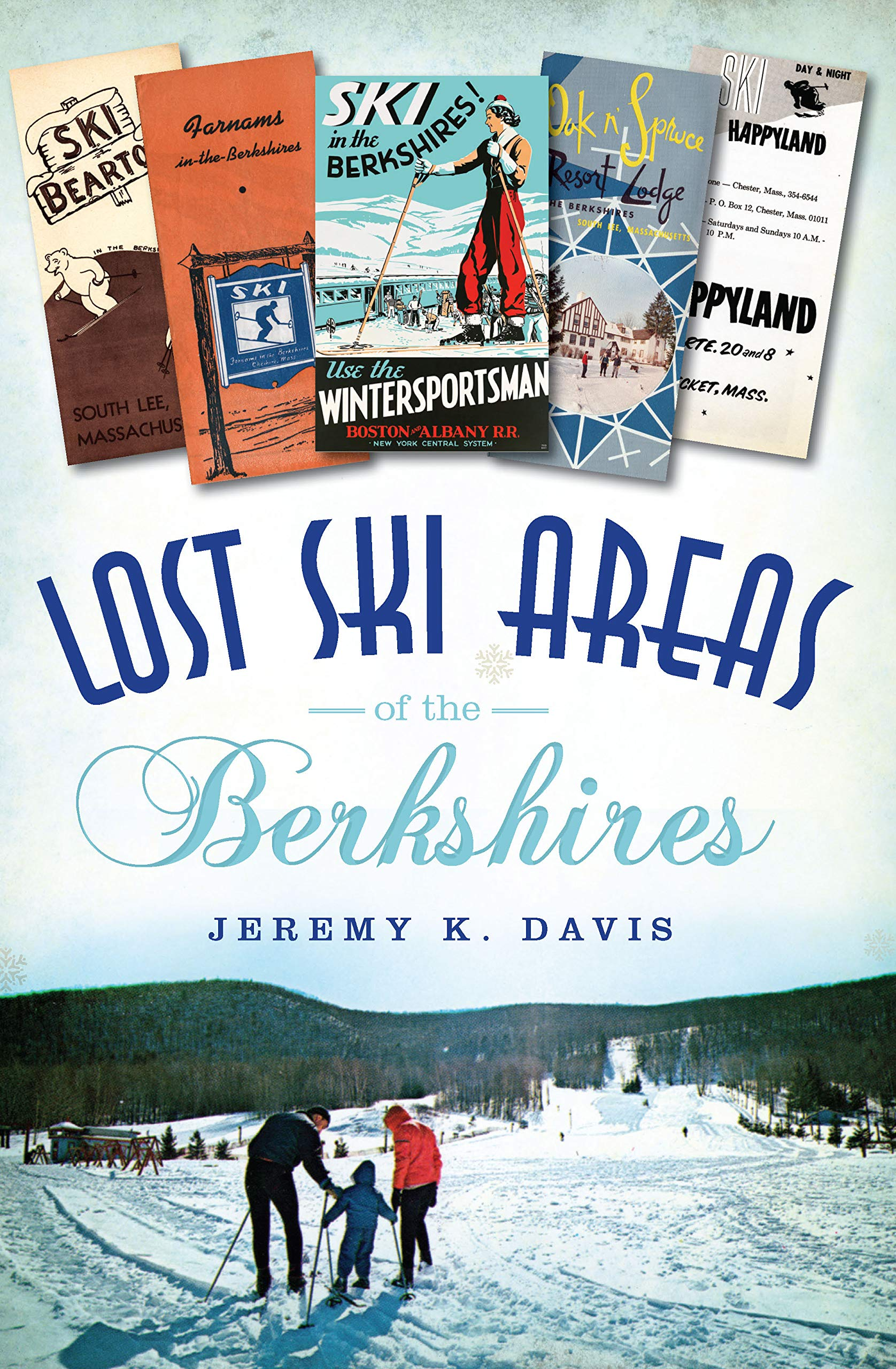 Lost Ski Areas of the Berkshires (English Edition)