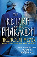 The Return of the Pharaoh: From the Reminiscences of John H. Watson, M.D.