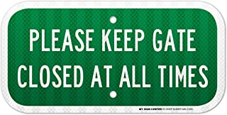 Please Keep Gate Closed At All Times Laminated Sign - 6