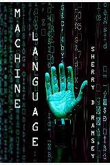 Machine Language Kindle Edition