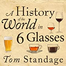 Best history of the world in 6 glasses audiobook Reviews