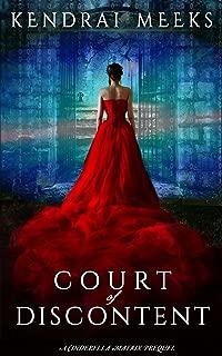 Court of Discontent: A Cinderella Matrix Prequel (The Cinderella Matrix Book 1) (English Edition)