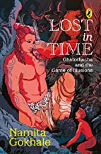 Lost in Time: Ghatotkacha and the Game of Illusions