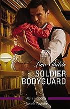 Soldier Bodyguard (Bachelor Bodyguards Book 8)