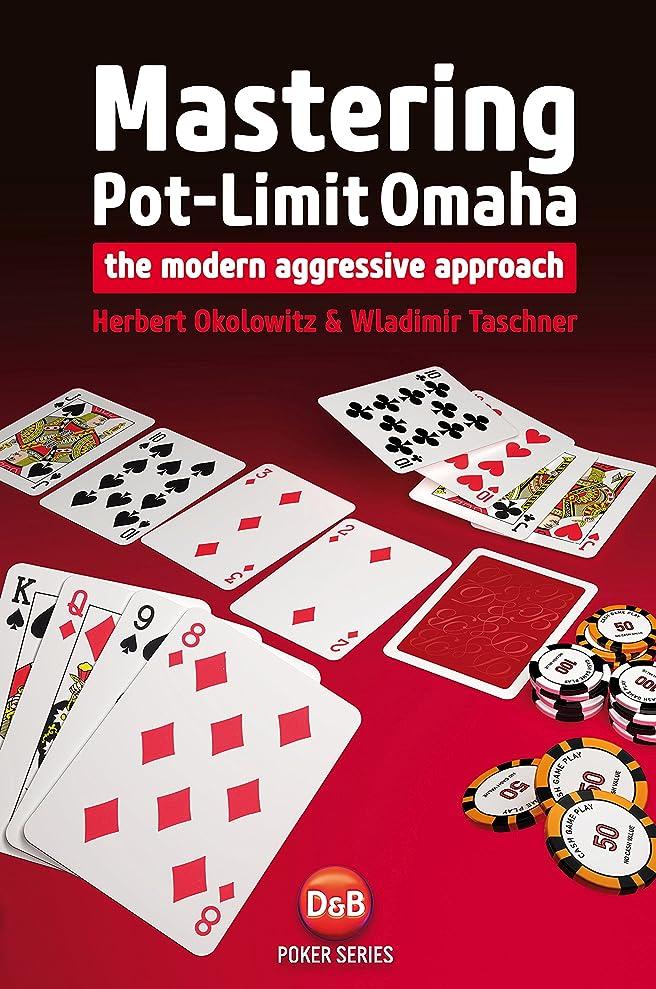 手順疑問に思う上流のMastering Pot-Limit Omaha: The Modern Aggressive Approach (English Edition)