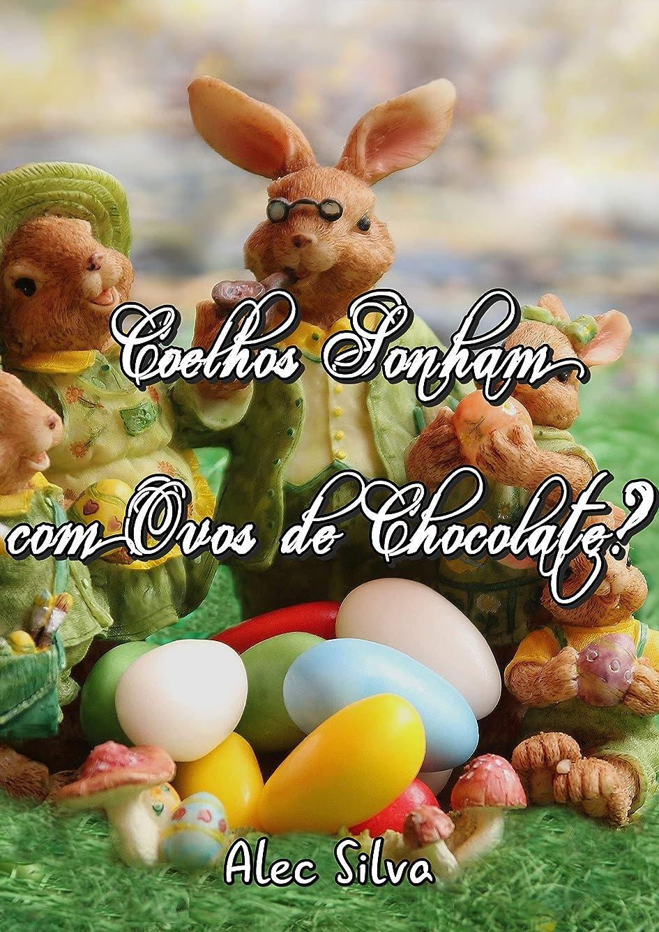 ミントいろいろ小売Coelhos Sonham com Ovos de Chocolate? (Portuguese Edition)